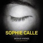 Sophie Calle: Modus Vivendi at La Virreina Centre de La imatge